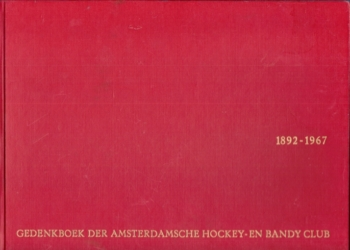 1892-1967 Gedenkboek Amsterdamsche Hockey en Bandy Club