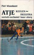 Atje Keulen-Deelstra vertelt exclusief haar story