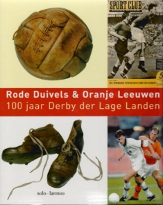 Rode Duivels & Oranje Leeuwen