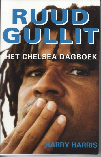 Ruud Gullit: Het Chelsea dagboek