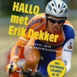 Hallo, met Erik Dekker