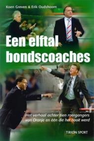 Een elftal bondscoaches
