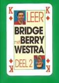 Leer bridge met Berry Westra Deel 2
