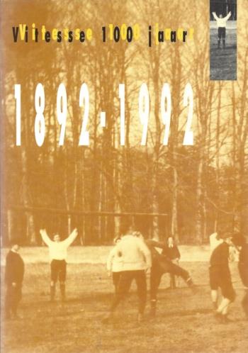Vitesse 100 jaar 1892-1992
