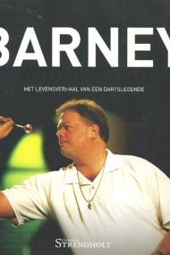 Barney. Het levensverhaal van een dartslegende