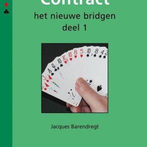 Contract. Het nieuwe bridgen Deel 1