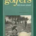Golfers, een slag apart