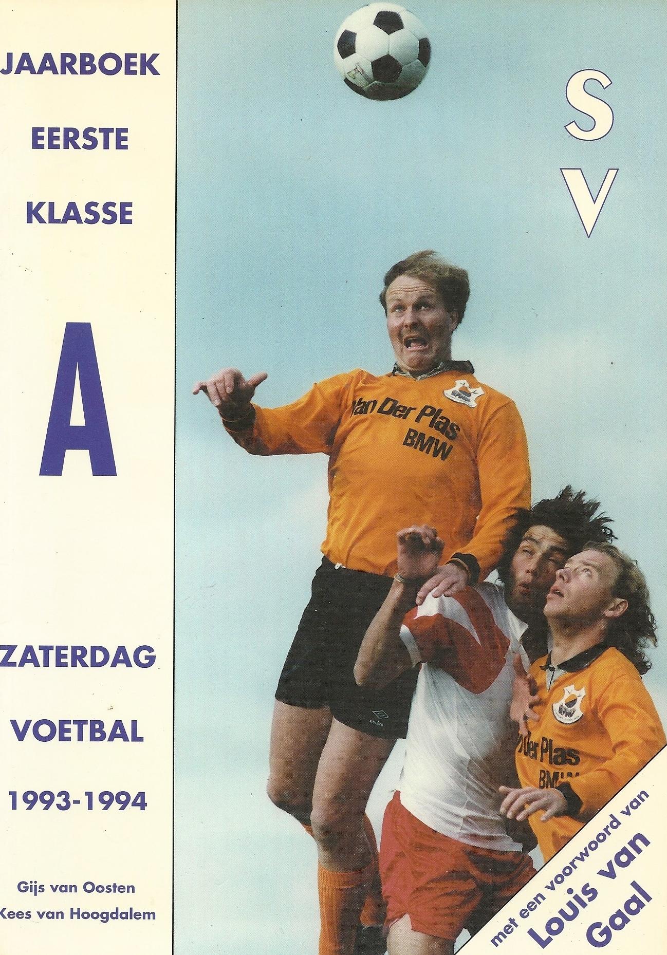 GIJS VAN OOSTEN en KEES VAN HOOGDALEM - Jaarboek Eerste Klasse -Zaterdagvoetbal 1993-1994