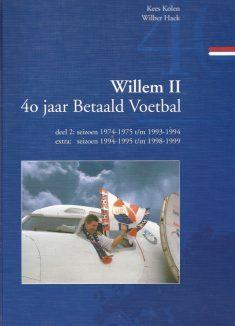Willem II 40 jaar Betaald Voetbal