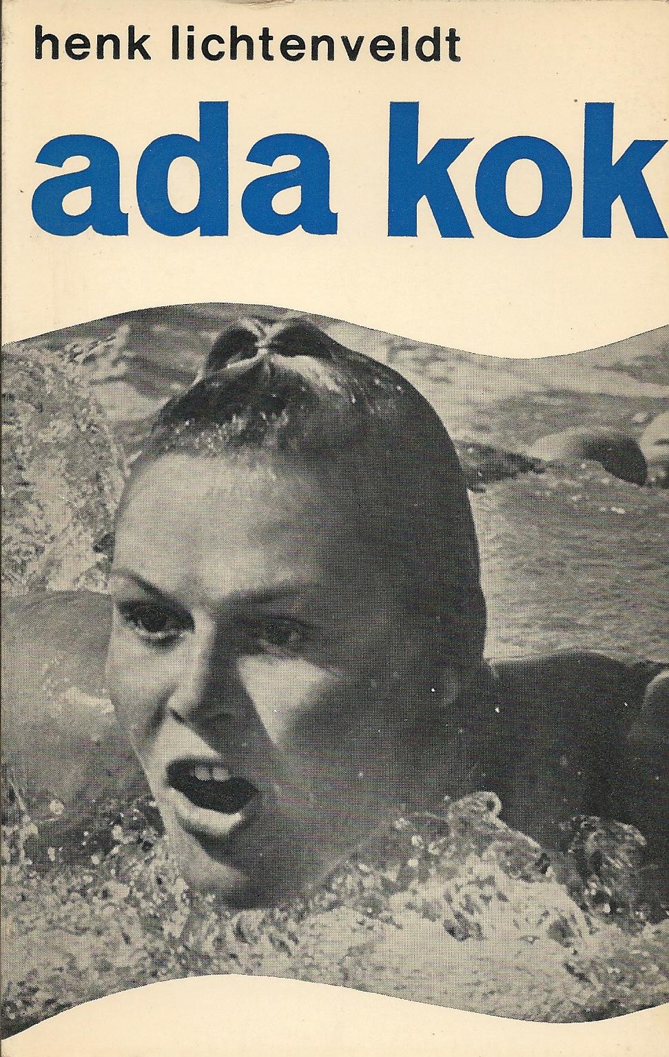 HENK LICHTENVELDT - Ada Kok