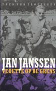 Jan Janssen, vedette op de grens