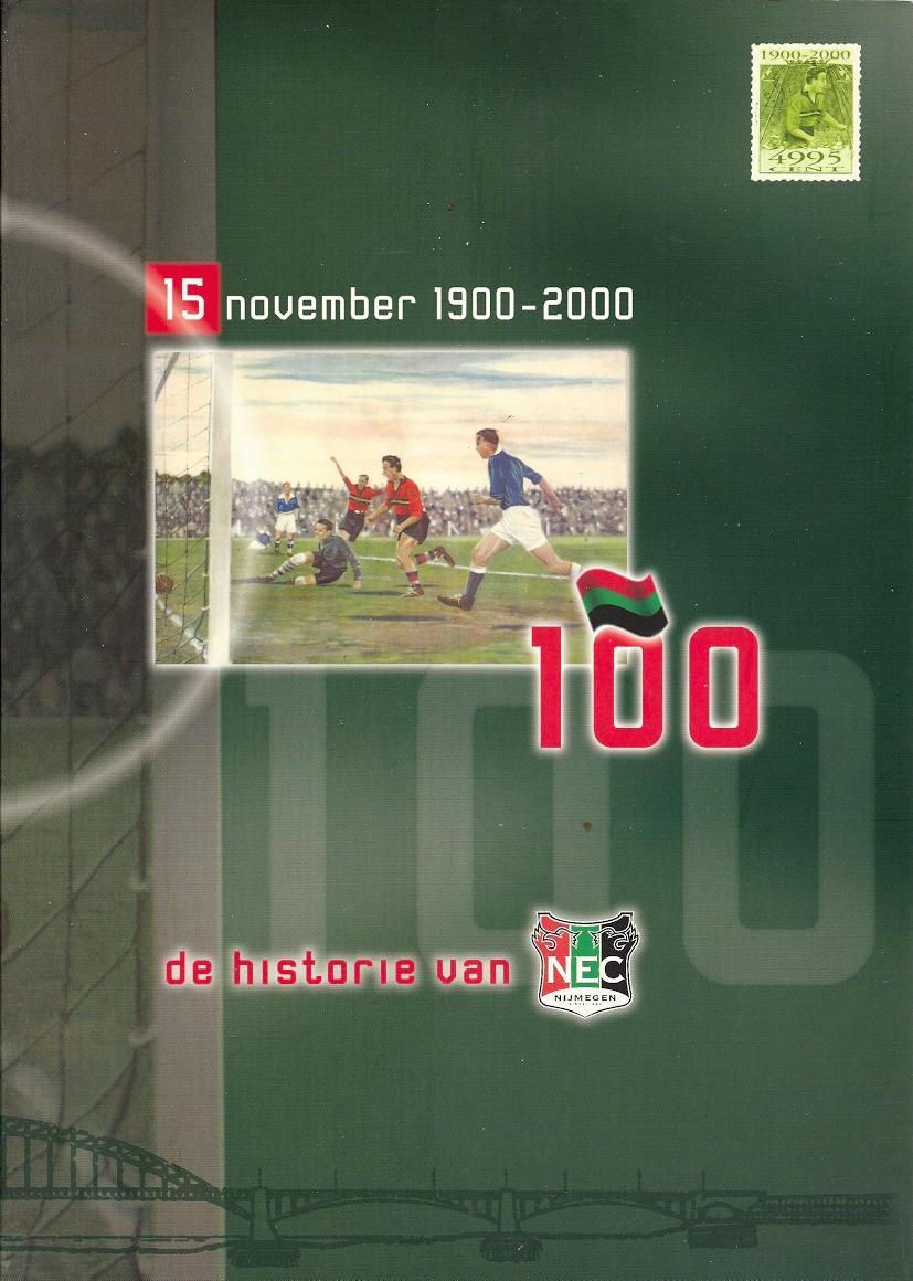 8afc4e611c8e19 100: 15 november 1900-2000. De historie van NEC Nijmegen.