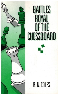 Battles Royal of the Chessboard