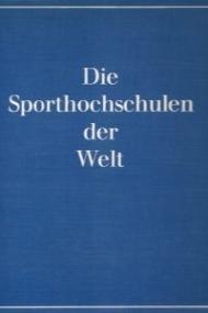 Die Sporthochschulen der Welt