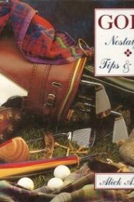 Golf - Nostalgia and Tips & Care