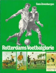 Rotterdams Voetbalglorie 1886-1986