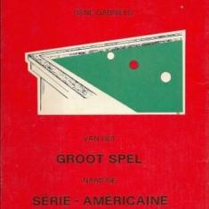 Groot Spel naar de Serie-Americaine