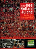 Heel Holland Juicht
