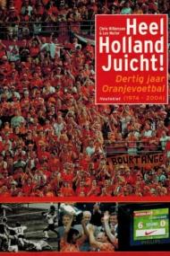 Heel Holland Juicht