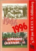 50 jaar RKVV St. Odilienberg: 1946-1996