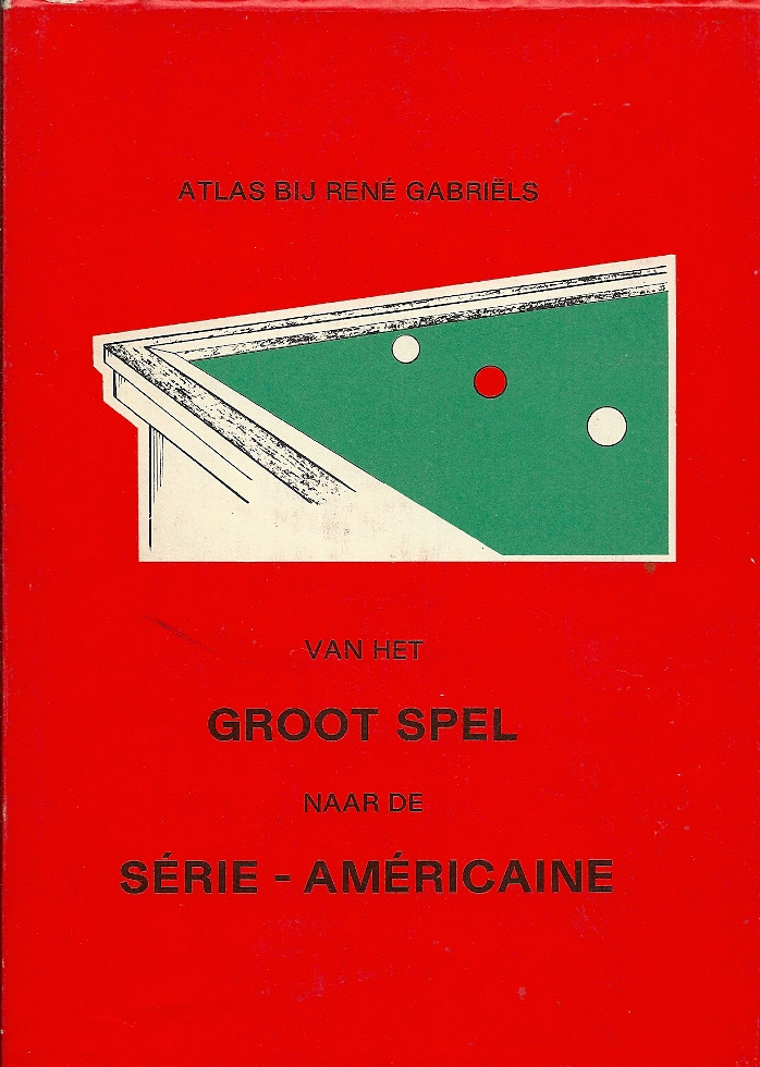 RENE GABRIELS - Atlas Van het Groot Spel naar de Serie-Americaine