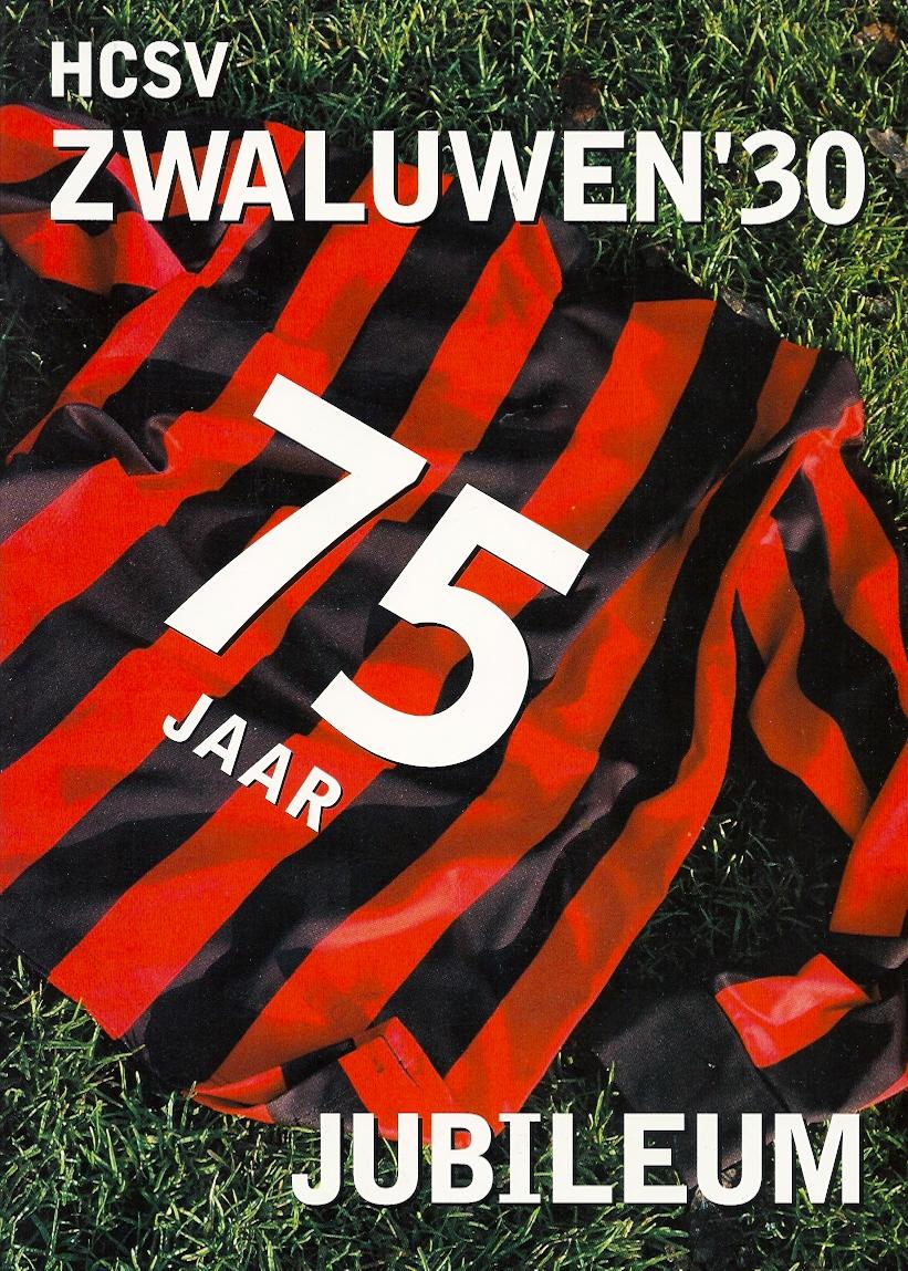 75 jaar HCSV Zwaluwen '30 :.