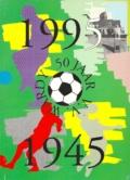 50 jaar VV Wardy 1945-1995
