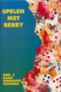 Spelen met Berry : Basis Tegenspeltechniek