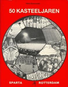 Omslag van het jubileumboek 50 Kasteeljaren Sparta Rotterdam