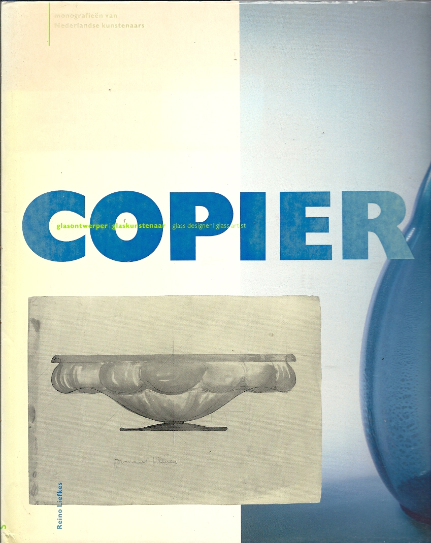 A.D. Copier : Glasontwerper...