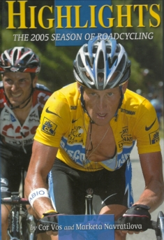 Highlights. The 2005 Season of Roadcycling