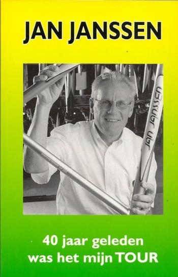 Jan Janssen. 40 jaar geleden was het mijn Tour