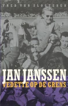 Jan Janssen. Vedette op de grens