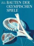 Bauten der Olympischen Spiele