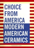 Choice from America Modern American Ceramics