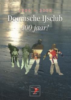 Doornsche IJsclub 100 jaar 1908-2008