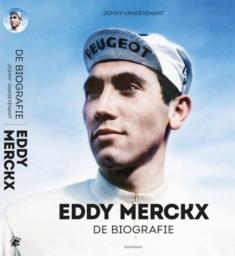Eddy Merckx De Biografie