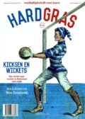 Hard Gras 115. Kicksen en wickets