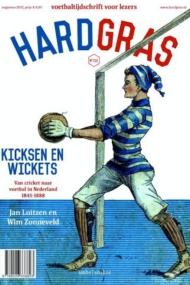 Hard Gras 115. Kicksen en wickets