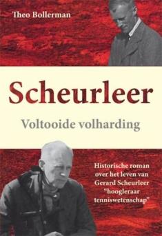 Scheurleer. Voltooide volharding