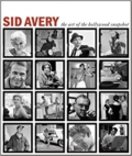 Sid Avery - The Art of the Hollywood Snapshot