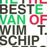 Het beste van Wim T. Schippers