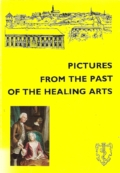 Pictures from the past of the healing arts