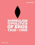 Surrealism and the Politics of Eros