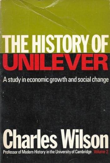 The History of Unilever Volume 2