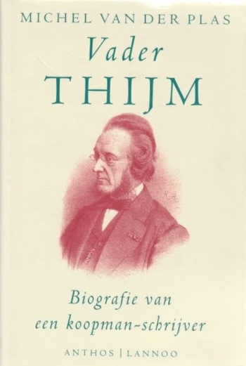 Vader Thijm. Biografie van een koopman