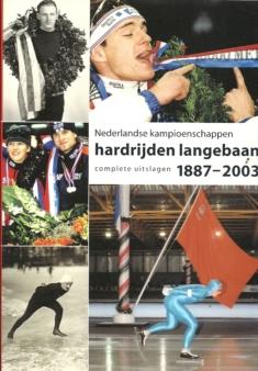 Nederlandse Kampioenschappen Hardrijden Langebaan 1887-2003