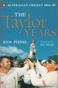 The Taylor Years. Australian Cricket 1994-99