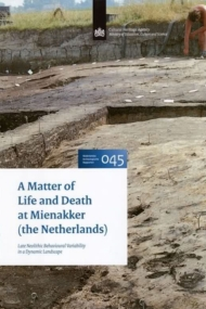 A Matter of Life and Death at Mienakker (the Netherlands). NAR 045