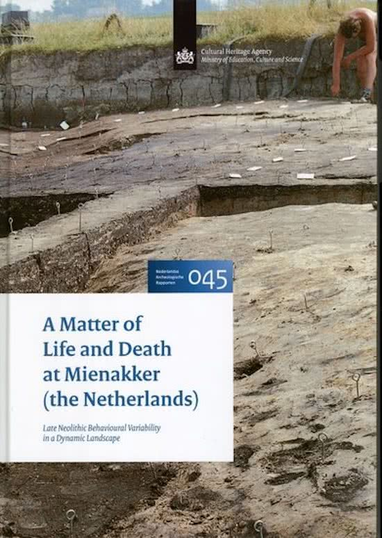 J.P. KLEIJNE - A Matter of Life and Death at Mienakker. NAR 45 -Late Neolithic Behavioural Variability in a Dynamic Landscape